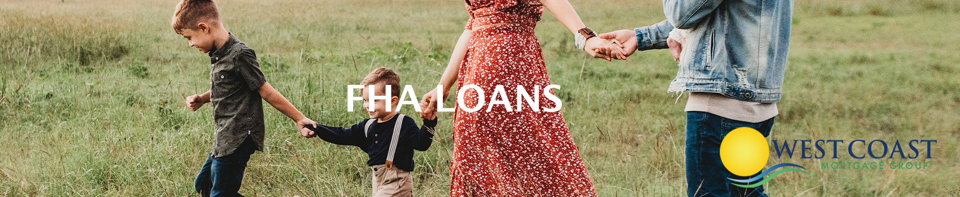 Federal Housing Administration (FHA) Loan | West Coast Mortgage Group